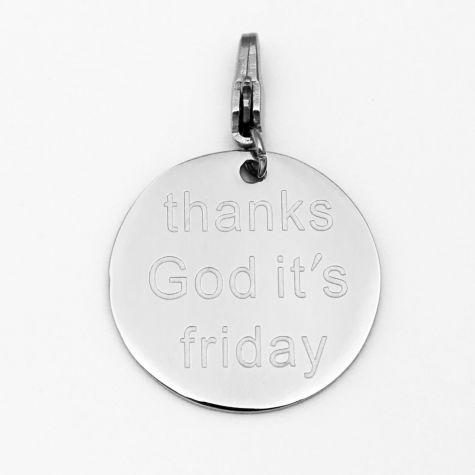 """Ciondolo """"Thanks God it's Friday"""""""