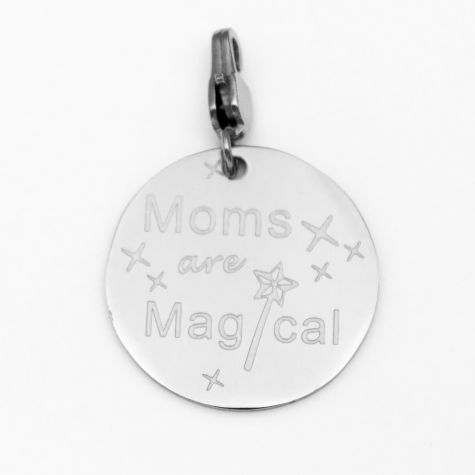 "Ciondolo ""Mom's are magical"""